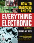 How to Diagnose and Fix Everything Electronic, Second Edition Cover Image