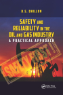 Safety and Reliability in the Oil and Gas Industry: A Practical Approach Cover Image