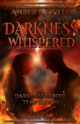 Darkness Whispered Cover Image
