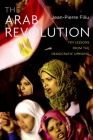 The Arab Revolution: Ten Lessons from the Democratic Uprising Cover Image