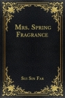 Mrs. Spring Fragrance Cover Image