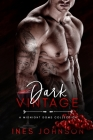 Dark Vintage: A Midnight Doms Collection Cover Image