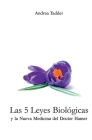 Las 5 Leyes Biologicas y la Nueva Medicina del Doctor Hamer Cover Image