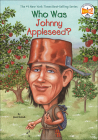 Who Was Johnny Appleseed? (Who Was...?) Cover Image