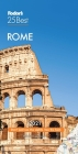 Fodor's Rome 25 Best 2021 (Full-Color Travel Guide) Cover Image