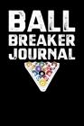 Ball Breaker Journal Cover Image