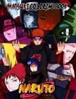 Naruto Akatsuki Coloring Book: Anime Coloring Books With High Quality Naruto Manga Images Ultimate Color Wonder Naruto Manga Coloring Book, Wonderful Cover Image