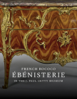 French Rococo Ébénisterie in the J. Paul Getty Museum Cover Image