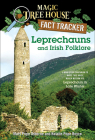 Leprechauns and Irish Folklore: A Nonfiction Companion to Magic Tree House #43: Leprechaun in Late Winter (Magic Tree House Fact Tracker #21) Cover Image