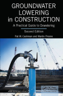 Groundwater Lowering in Construction: A Practical Guide to Dewatering, Second Edition Cover Image