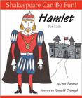 Hamlet for Kids (Shakespeare Can Be Fun!) Cover Image