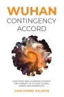 Wuhan Contingency Accord: Our Hope and Guardian Against the Threats of Future Global Crises and Pandemics Cover Image