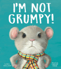 I'm Not Grumpy! Cover Image