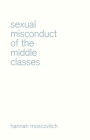 Sexual Misconduct of the Middle Classes Cover Image