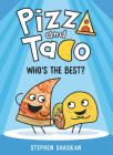 Pizza and Taco: Who's the Best? Cover Image