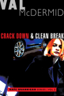 Crack Down and Clean Break: Kate Brannigan Mysteries #3 and #4 Cover Image