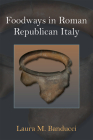 Foodways in Roman Republican Italy Cover Image