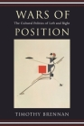 Wars of Position: The Cultural Politics of Left and Right Cover Image
