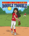 Double Trouble (Get in the Game) Cover Image