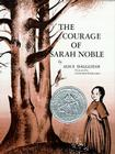 The Courage of Sarah Noble Cover Image