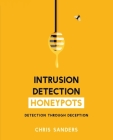 Intrusion Detection Honeypots Cover Image