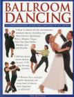 Ballroom Dancing: A Comprehensive Guide for Dancers of All Levels Cover Image