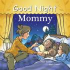Good Night Mommy (Good Night Our World) Cover Image