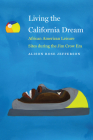 Living the California Dream: African American Leisure Sites during the Jim Crow Era Cover Image