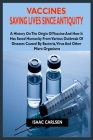 Vaccine: Saving Lives Since Antiquity: History, Challenges and Benefits of Vaccines Cover Image