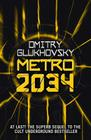 METRO 2034. The sequel to Metro 2033.: American edition Cover Image