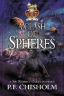 A Clash of Spheres (Sir Robert Carey #8) Cover Image