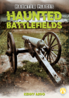 Haunted Battlefields (Haunted Places) Cover Image