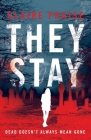 They Stay: A Suspenseful Young Adult Supernatural Mystery Cover Image
