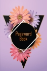 Password Book: Internet Password Logbook with Alphabetical Tabs - Log Book Organizer, Tracker, Address - Notebook, Journal - Small Po Cover Image