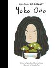 Yoko Ono (Little People, BIG DREAMS) Cover Image