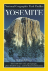 National Geographic Park Profiles: Yosemite: Over 100 Full-Color Photographs, plus Detailed Maps, and Firsthand Information Cover Image