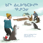 Kamik Joins the Pack (Inuktitut) Cover Image