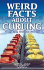 Weird Facts about Curling Cover Image