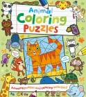 Animal Coloring Puzzles: Amazing Puzzles and Coloring Activities! Cover Image