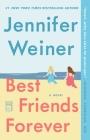 Best Friends Forever: A Novel Cover Image