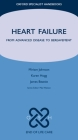 Heart Failure: From Advanced Disease to Bereavement (Oxford Specialist Handbooks in End of Life Care) Cover Image