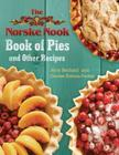 The Norske Nook Book of Pies and Other Recipes Cover Image