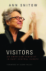 Visitors: An American Feminist in East Central Europe Cover Image