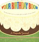 Your Birthday Book: A Keepsake Journal Cover Image