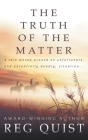 The Truth of The Matter Cover Image