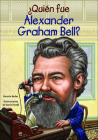 Quien Fue Alexander Graham Bell? (Who Was...?) Cover Image