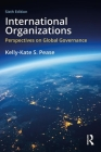 International Organizations: Perspectives on Global Governance Cover Image
