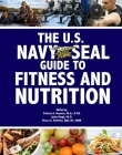 The U.S. Navy Seal Guide to Fitness and Nutrition (US Army Survival) Cover Image