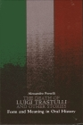 The Death of Luigi Trastulli and Other Stories: Form and Meaning in Oral History Cover Image