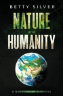 Nature and Humanity: A question of survival Cover Image